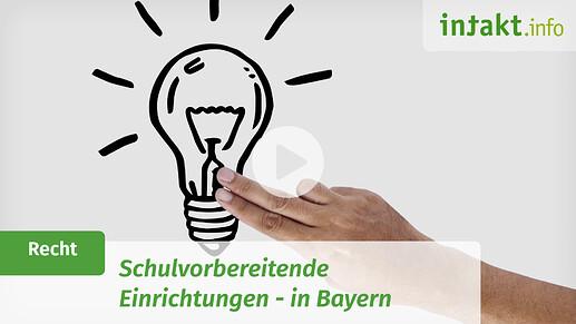 Schulvorbereitende Einrichtungen in Bayern